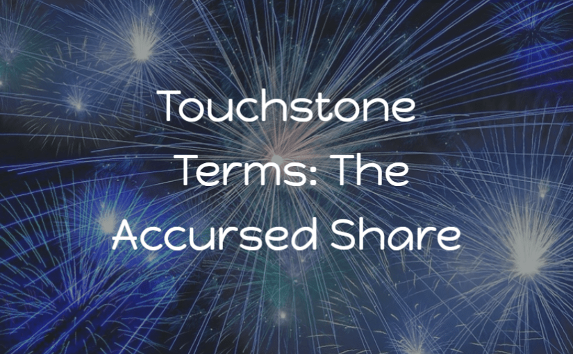 Touchstone Terms: The Accursed Share
