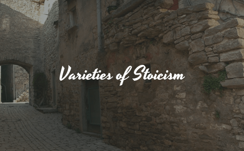 Varieties of Stoicism