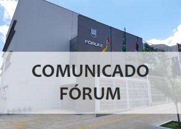 COMUNICADO – FÓRUM DE CATUÍPE