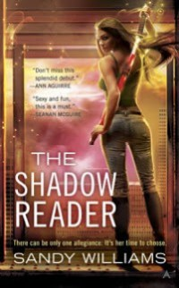 Sandy Williams – The Shadow Reader