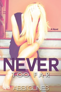 Abbi Glines – Never Too Far