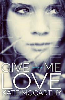 Kate McCarthy – Give Me Love