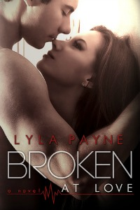Lyla Payne – Broken at Love