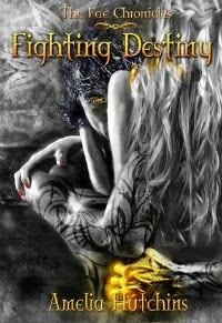 Amelia Hutchins – Fighting Destiny
