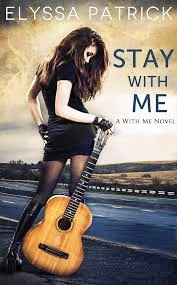 Elyssa Patrick – Stay With Me
