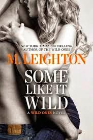 M. Leighton – Some Like It Wild