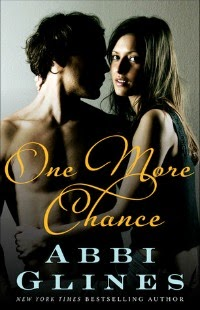 Abbi Glines – One More Chance