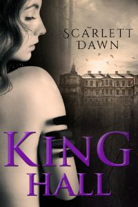 Scarlett Dawn – King Hall
