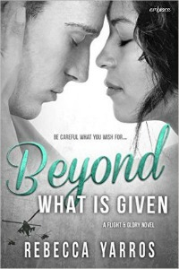 Rebecca Yarros – Beyond What Is Given