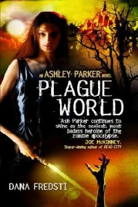 Dana Fredsti – Plague World