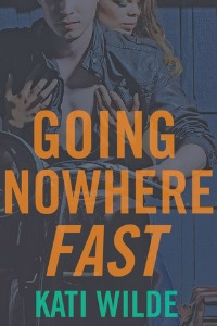 Kati Wilde – Going Nowhere Fast