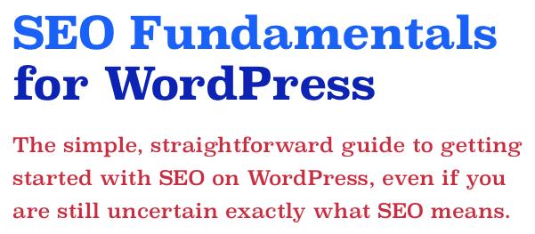 SEO Fundamentals for WordPress