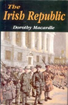 The Irish Republic, Dorothy Macardle