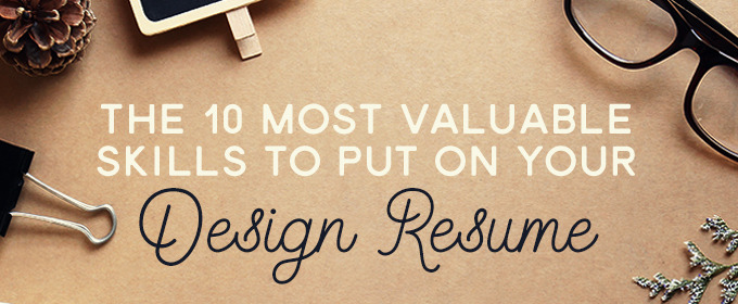 Most Valuable Skills To Put on Your Resume