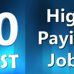 Top 10 Highest Paying Jobs / Careers in 2018