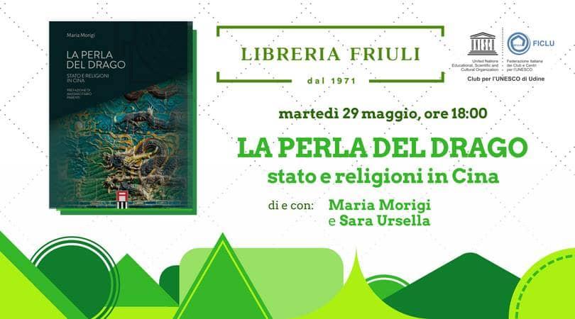 La perla del drago con Maria Morigi, Club Unesco Udine e Sara Ursella
