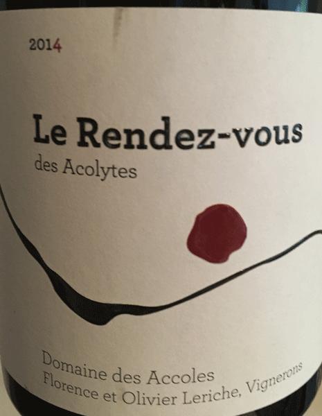 Le vin de la semaine, Domaine des Accoles – Le Rendez-vous des Acolytes – 2014