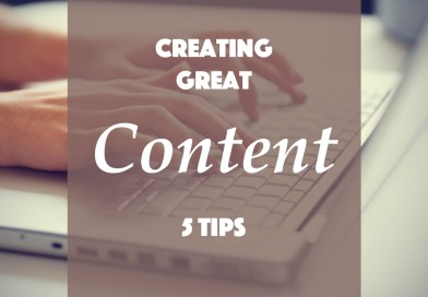 Five Powerful Tips to Create Great Content That's Easy to Absorb