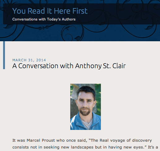 A Conversation with Anthony St. Clair - You Read It Here First