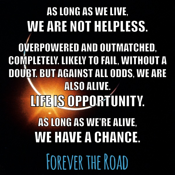 As long as we live... Anthony St. Clair, Forever the Road