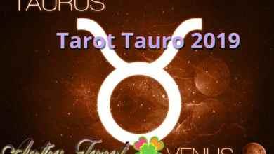 Photo of Tarot Tauro 2019: Predicciones 2019 para Tauro con Tarot
