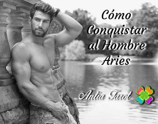 Cómo conquistar al hombre Aries. Antía Tarot.