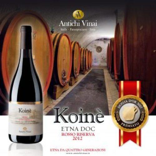 Premiato Douja d'Or Koinè EtnaDOC Riserva 2012
