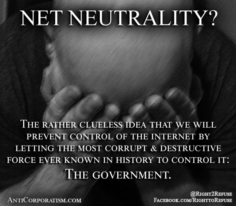 net neutrality? - Anticorporatism