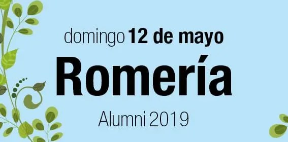 12 Mayo. Romería Alumni 2019