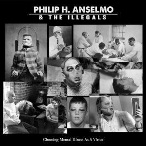 PHIL H. ANSELMO & THE ILLEGALS