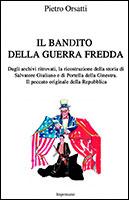 Copertina di IL BANDITO DELLA GUERRA FREDDA