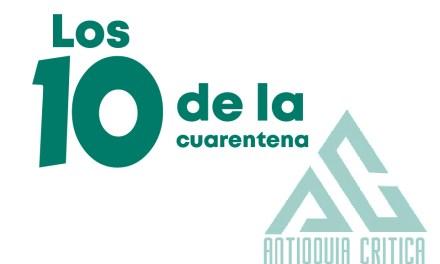 LOS 10 DE LA CUARENTENA SEMANA DEL 24 AL 31 DE OCTUBRE