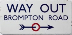 Edward Johnston, Way Out, Brompton Road, 1916, Ditchling Museum of Art and Craft