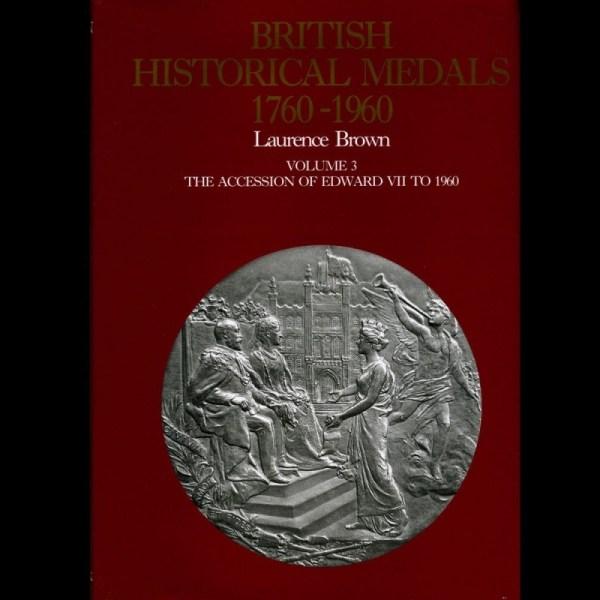 British Historical Medals 1760-1960, Volume 3