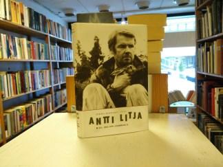 Jorma Ojaharju - Antti Litja - Mies, joka oppi sanomaan ei
