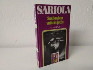 Sariola, Mauri - Susikosken vaikein juttu