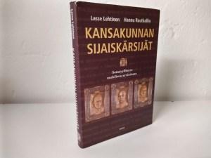 Kansakunnan sijaiskärsijät - sotasyyllisyys uudelleen arvioituna (Lasse Lehtinen, Hannu Rautkallio)