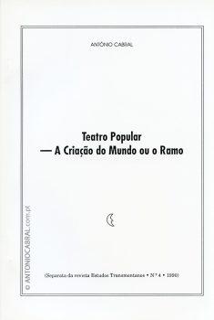 Teatro popular: a criação do mundo ou o Ramo