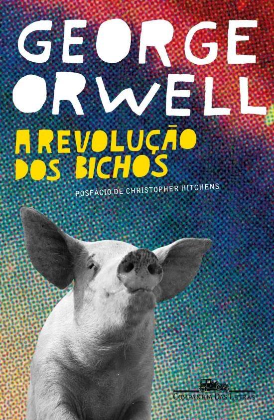 ORWELL, George - A revolução dos bichos