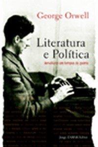 ORWELL, George - Literatura e Política
