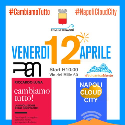 12 Aprile Napoli – Incontro con Riccardo Luna  – #cambiamotutto