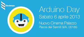 Arduino Day 2013  06 aprile @Roma