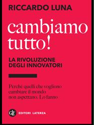 Cambiamo tutto! – il nuovo libro di Riccardo Luna