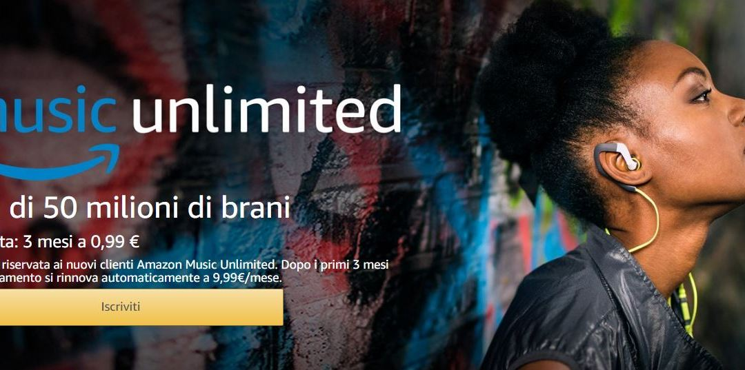 Anche Amazon Music Unlimited in offerta speciale