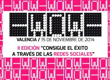 Evento WOW Valencia 2014 (2ª Edición)