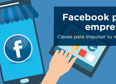Beneficios de Facebook para tu empresa