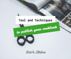 11 tools and techniques you need to publish a cookbook