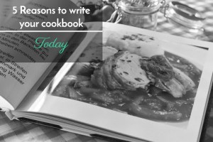 05 reasons to write your own cookbook
