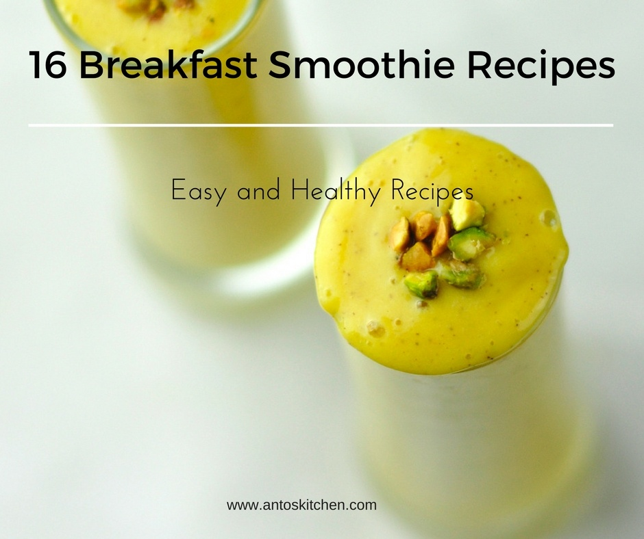 Healthy easy breakfast smoothie recipes