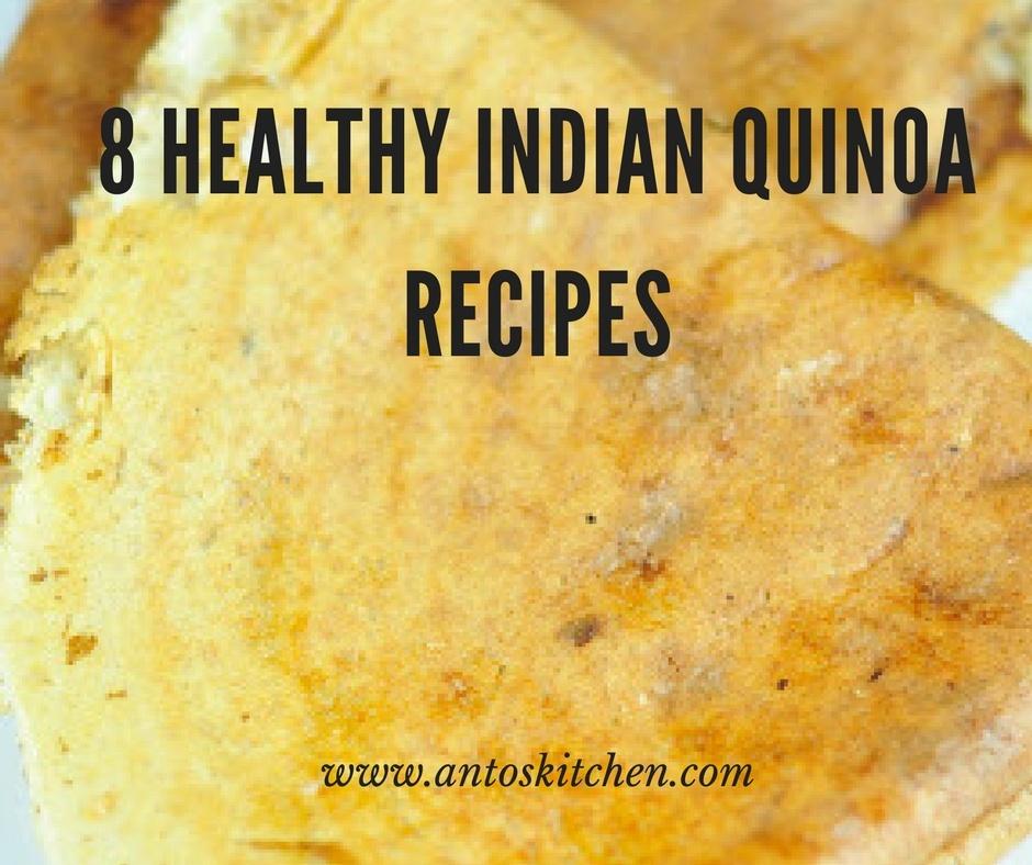 8 Healthy Quinoa Indian Recipes